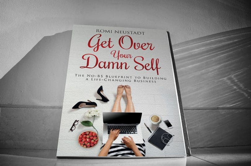 Book get over your damn self chickpreneur this book by network marketing powerhouse romi neustadt is a must read for anyone in the direct sellingnetwork marketing space neustadt a former attorney malvernweather Image collections